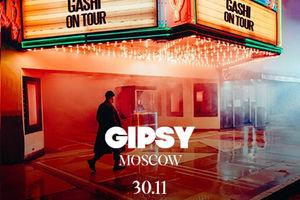 GASHI ON TOUR 2019 @ GIPSY MOSCOW