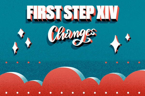 First Step XIV: Changes!