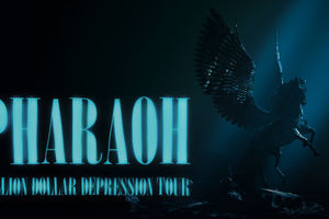 Pharaoh. Million Dollar Depression Tour