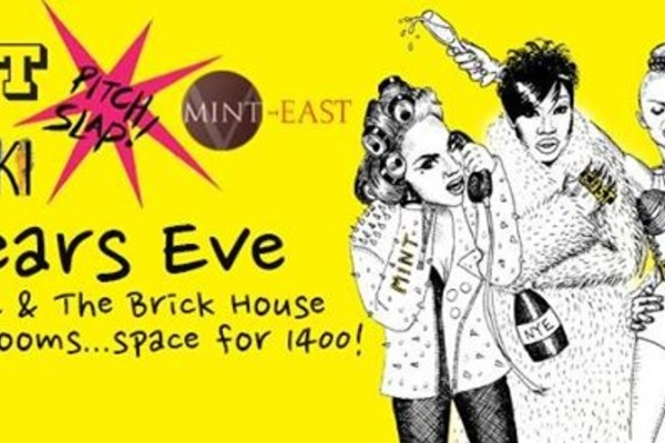 New Years Eve: EAST + Pitch Slap + Aphro