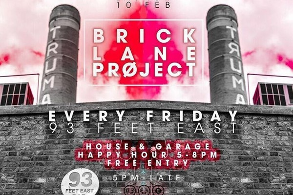 Brick Lane Project — Free Rave — Every F
